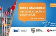 CITIZENS' DIALOGUE ON THE EU DEFENCE FUTURE - A PART OF THE 26.  MSPO IN TARGI KIELCE