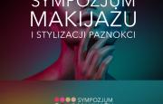 Nowość w kalendarzu Targów Kielce – Sympozjum Makijażu i Stylizacji Paznokci