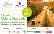 """Weź udział w Forum """"Zielona AUTOSTRADA"""""""