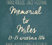 Targi Kielce Jazz Festival Memorial to Miles 2016