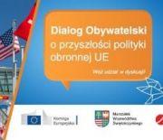 CITIZENS' DIALOGUE ON THE EU DEFENCE FUTURE - A PART OF THE 26.  MSPO IN TARGI KIELCE