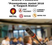 """Akredytacje dla mediów na """"Przemysłową Jesień 2018 w Targach Kielce"""" – informacje"""