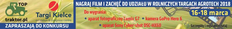 agrotech 2018 - konkurs nagraj film i zachęć do udziału w targach rolniczych