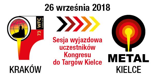metal 2018 - sesja wyjazdowa uczestników kongresu odlewnictwa do targów kielce