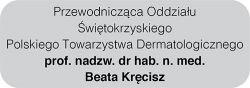 atopsoria - patronat - przewodnicząca oddz. polskiego towarzystwa dermatologicznego