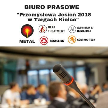 THE TARGI KIELCE INDUSTRIAL AUTUMN MEDIA ACCREDITATIONS - INFORMATION