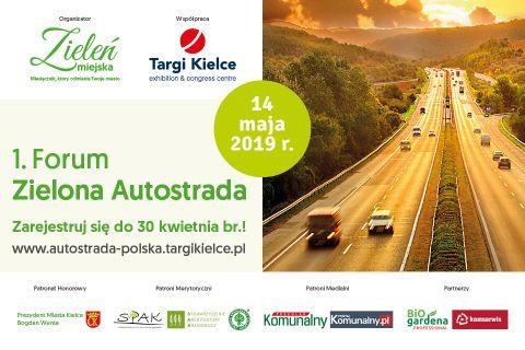 """Zapisy na Forum """"Zielona Autostrada"""" trwają do 10 maja."""