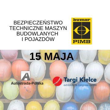 Seminarium organizowane przez Przemysłowy Instytut Maszyn Budowlanych odbędzie się drugiego dnia targów AUTOSTRADA-POLSKA 2019 w Targach Kielce.