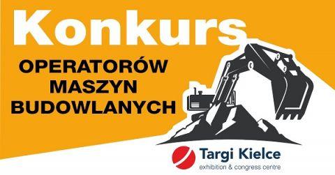 Konkurs Operatorów Maszyn Budowlanych